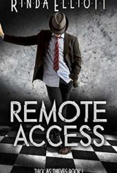 Remote Access (Thick as Thieves, #1) Pdf Book