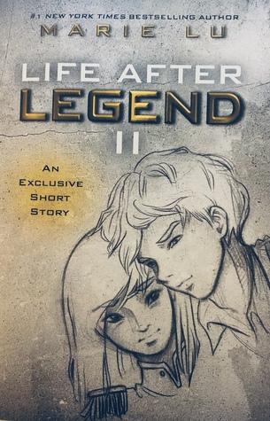 Life After Legend II (Legend, #3.75)