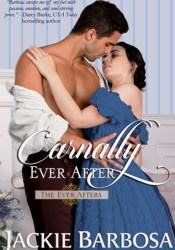 Carnally Ever After (The Ever Afters, #1) Pdf Book