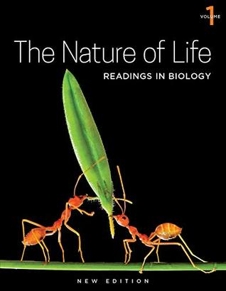 The Nature of Life, Volume 1: Readings in Biology