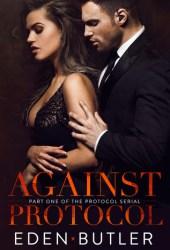 Against Protocol (Protocol, #1) Pdf Book
