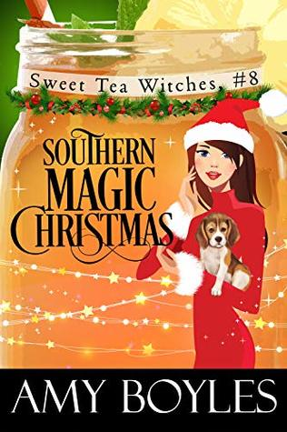 Southern Magic Christmas (Sweet Tea Witch Mysteries #8)