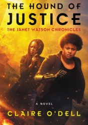 The Hound of Justice (Janet Watson Chronicles #2) Pdf Book