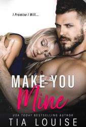 Make You Mine Pdf Book