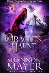 Oracle's Haunt (Desert Cursed, #4) Book Pdf