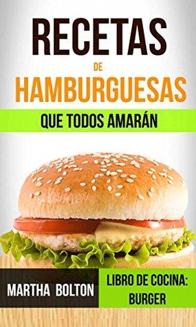 Recetas de hamburguesas que todos amarán