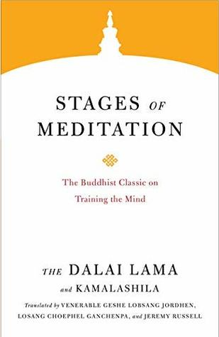 Stages of Meditation: The Buddhist Classic on Training the Mind (Core Teachings of Dalai Lama Book 5)