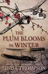 The Plum Blooms in Winter (Brands from the Burning #1)