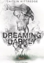 Dreaming Darkly Pdf Book