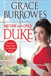 My One and Only Duke (Rogues to Riches, #1) Book Pdf