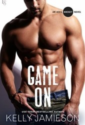 Game On (Aces Hockey, #8) Pdf Book