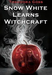 Snow White Learns Witchcraft: Stories and Poems Pdf Book