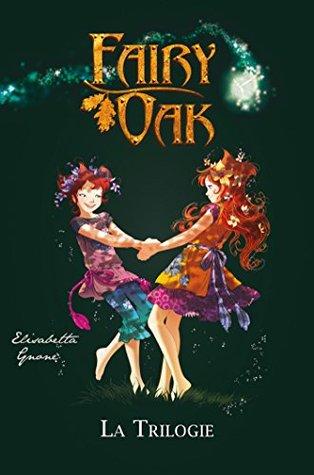 Fairy Oak, La trilogie :