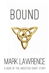 Bound - A short story (Book of the Ancestor, #2.5) Pdf Book