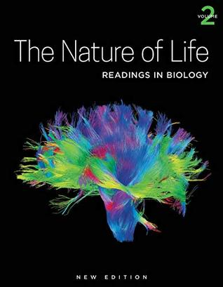 The Nature of Life, Volume 2: Readings in Biology