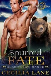 Spurred Fate (Black Claw Ranch, #2) Book Pdf