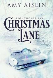 Christmas Lane (Lighthouse Bay, #1) Pdf Book