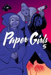 Paper Girls, Vol. 5 (Paper Girls, #5) Pdf Book
