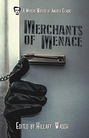 Merchants of Menace (A Mystery Writers of America Classic Anthology Book 5)