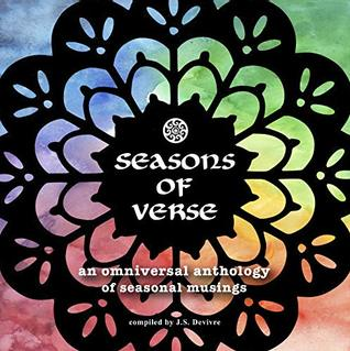 Seasons of Verse: An Omniversal Anthology of Seasonal Musings (Omni Anthologies Book 2)