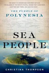 Sea People: The Puzzle of Polynesia Book Pdf