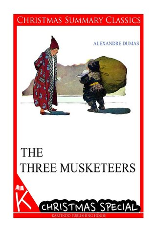 The Three Musketeers [Christmas Summary Classics]