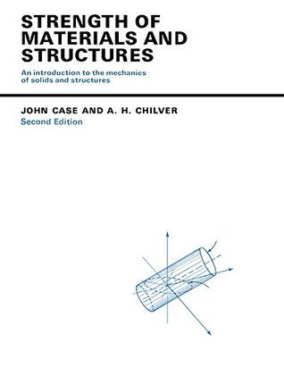 Strength of Materials and Structures: An Introduction to the Mechanics of Solids and Structures