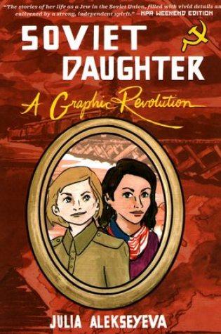 Soviet Daughter: A Graphic Revolution Book Pdf ePub