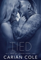 Tied (All Torn Up, #2) Book Pdf