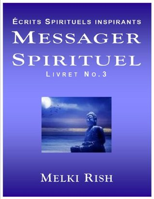 Messager Spirituel - Écrits Spirituels Inspirants Vol.3
