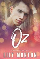 Oz (Finding Home, #1) Pdf Book