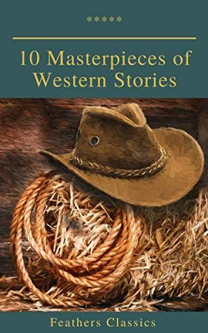 10 Masterpieces of Western Stories