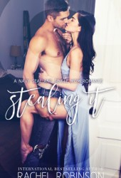 Stealing It (Bronze Bay SEALS, #3)