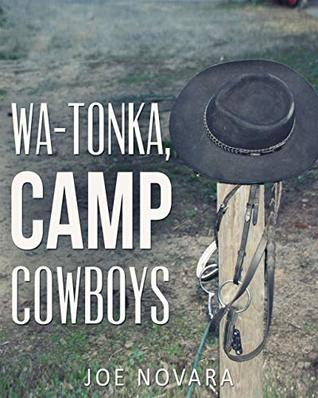 Wa-Tonka, Camp Cowboys