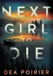 Next Girl to Die (The Calderwood Cases #1) Pdf Book