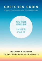 Outer Order, Inner Calm Book Pdf