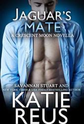 Jaguar's Mate (Crescent Moon, #8)