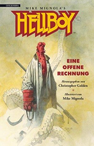 Hellboy 2: Eine offene Rechnung (Hellboy, Nr.2)