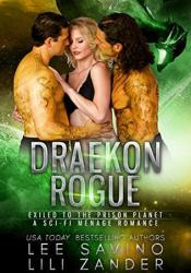 Draekon Rogue: Exiled to the Prison Planet (Dragons in Exile #7) Pdf Book