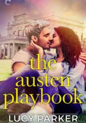 The Austen Playbook (London Celebrities, #4) Pdf Book