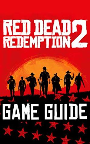 Red Dead Redemption 2 Guide Pdf : redemption, guide, Redemption, Guide:, Complete, Download