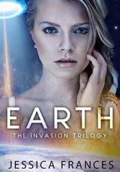 Earth (The Invasion Trilogy #1) Pdf Book