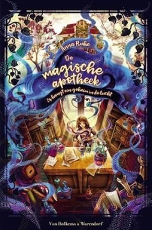 De magische apotheek (De magische apotheek #1) – Anna Ruhe