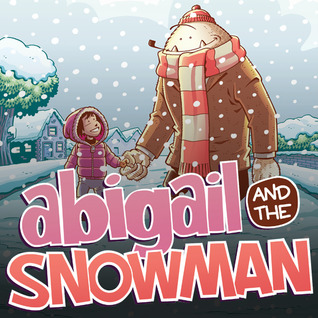 Abigail and the Snowman (Issues) (4 Book Series)