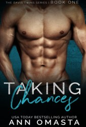 Taking Chances (The Davis Twins, #1)