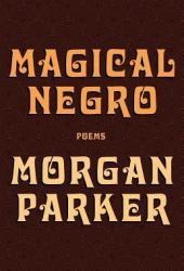 Magical Negro Pdf Book