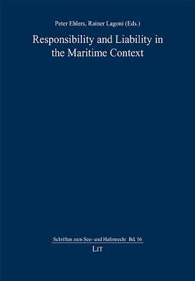 Responsibility and Liability in the Maritime Context