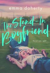 The Stand-In Boyfriend (Grove Valley High, #1) Book Pdf