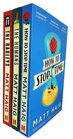 Matt haig how to stop time,humans and radleys 3 books collection set