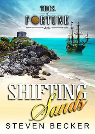 Shifting Sands (Tides of Fortune Book 4)